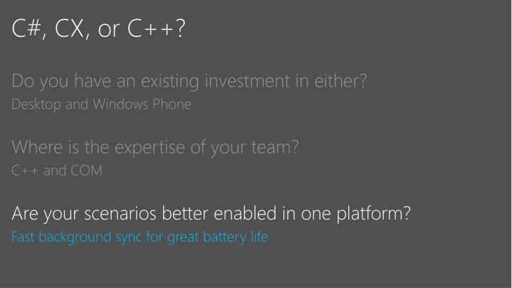 C#, CX, or C++?