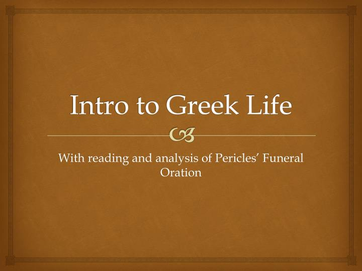 the main focus of the funeral oratation pericles Study guide and teaching aid for the funeral oration of pericles featuring document text, summary, and expert commentary.