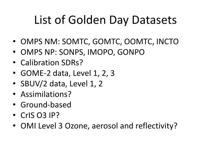 List of Golden Day Datasets