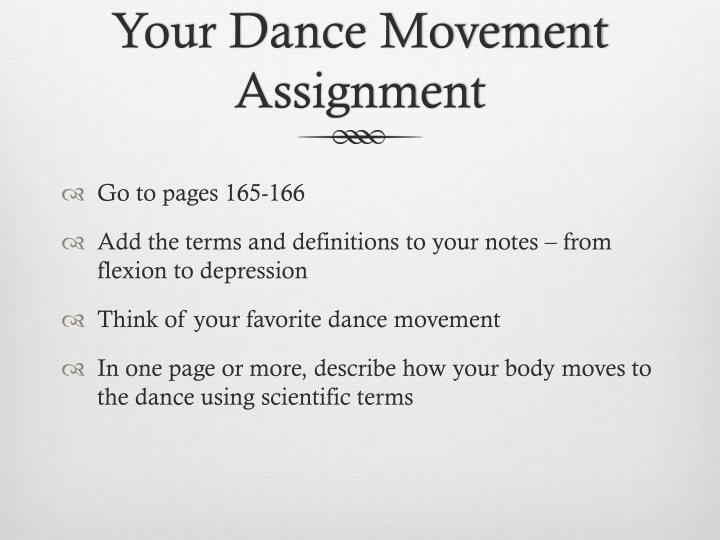 Your Dance Movement Assignment