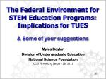 the federal environment for stem education programs implications for tues some of your suggestions