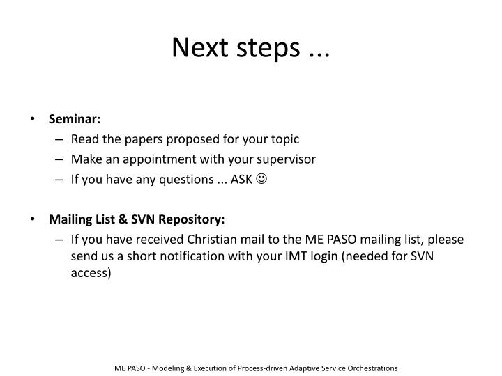Next steps ...