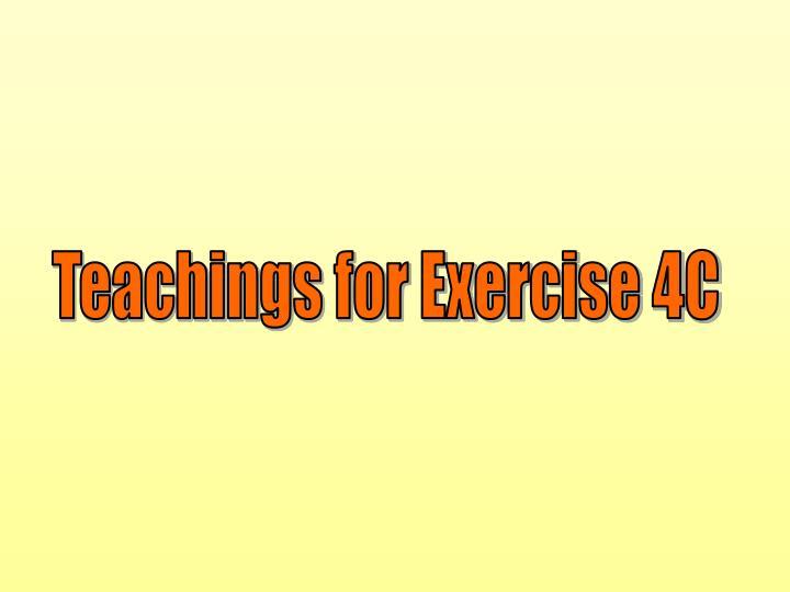 Teachings for Exercise 4C
