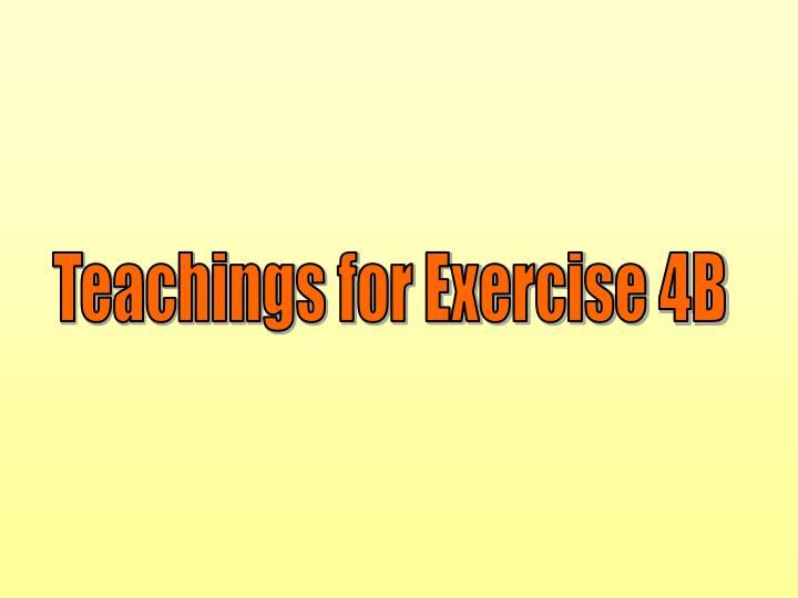 Teachings for Exercise 4B