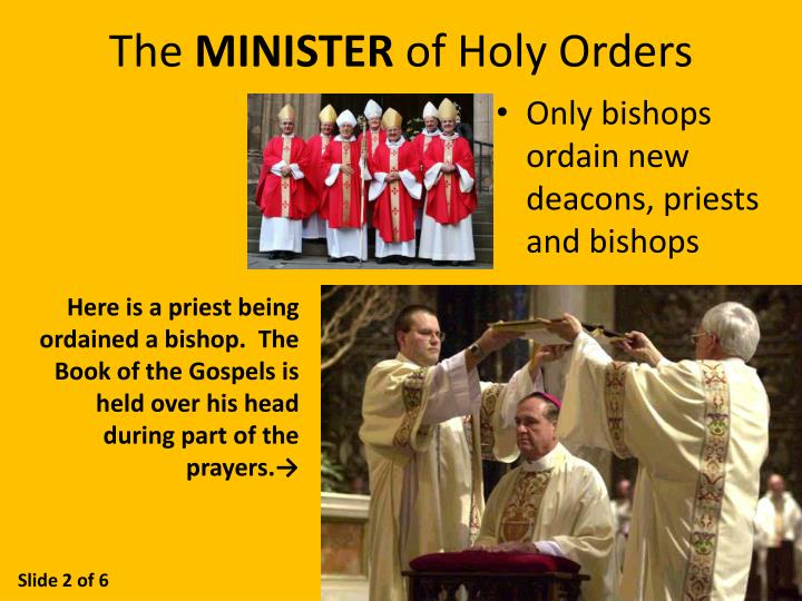 The minister of holy orders