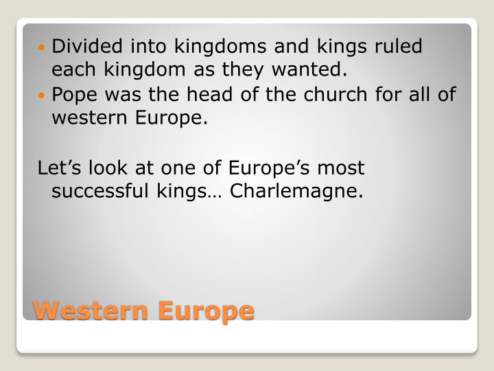 Divided into kingdoms and kings ruled each kingdom as they wanted.