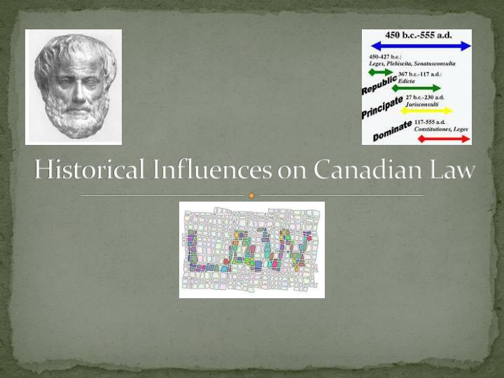 historical influences on canadian law