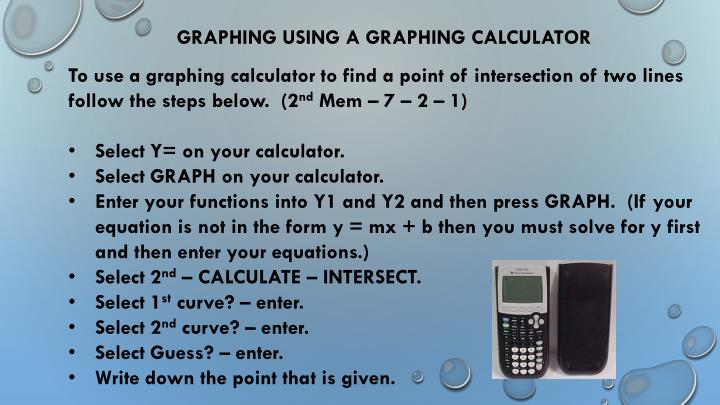 GRAPHING USING A GRAPHING CALCULATOR