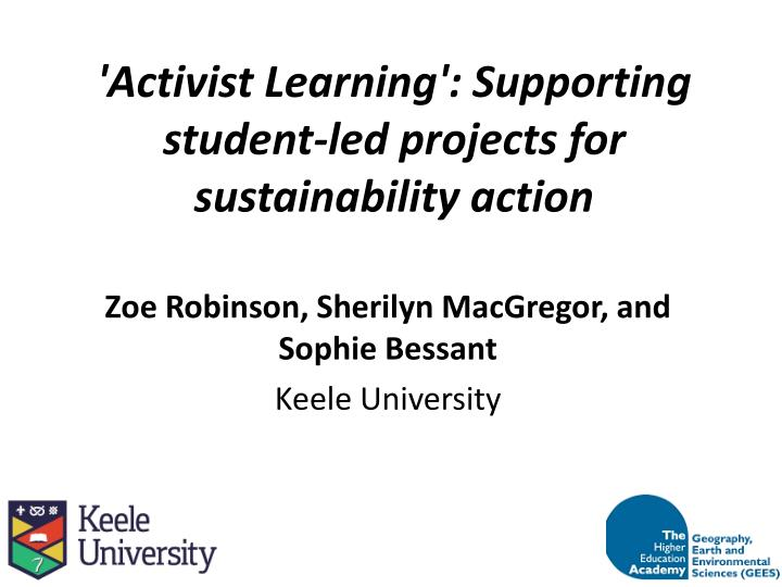 Activist learning supporting student led projects for sustainability action