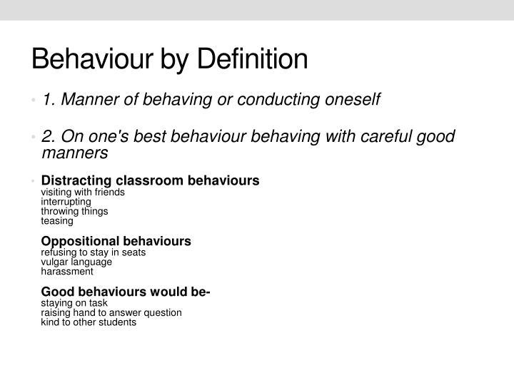 Behaviour by Definition