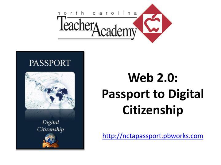 Web 2 0 passport to digital citizenship