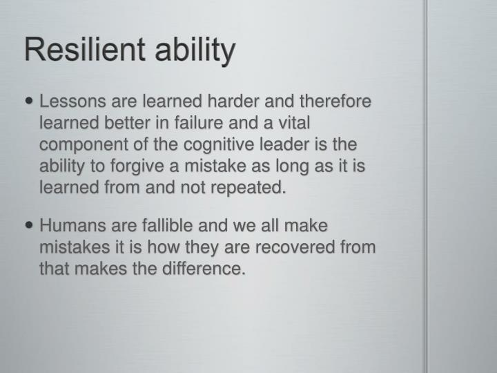Resilient ability