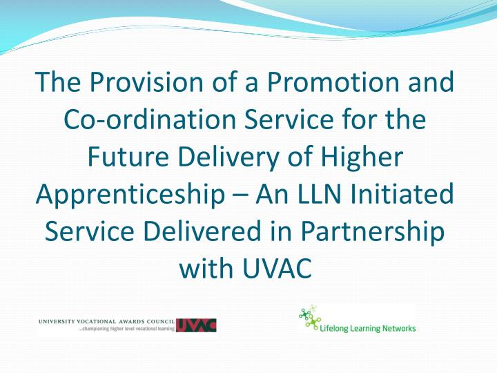 The Provision of a Promotion and