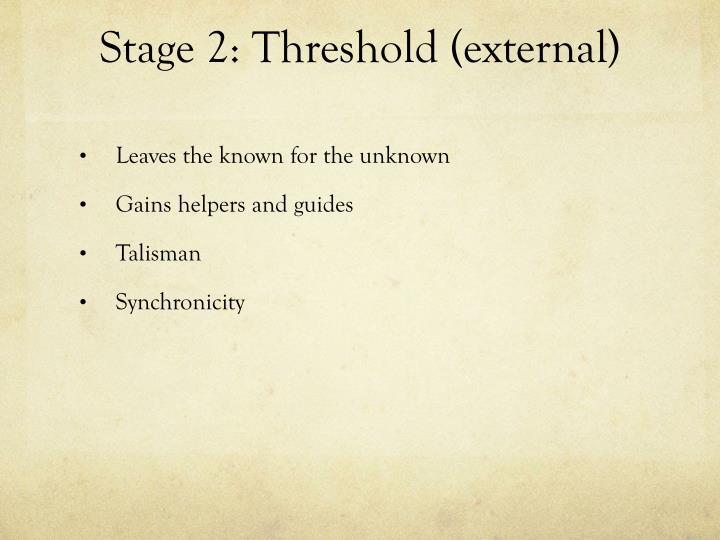 Stage 2: Threshold (external)