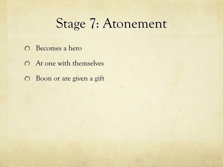 Stage 7: Atonement
