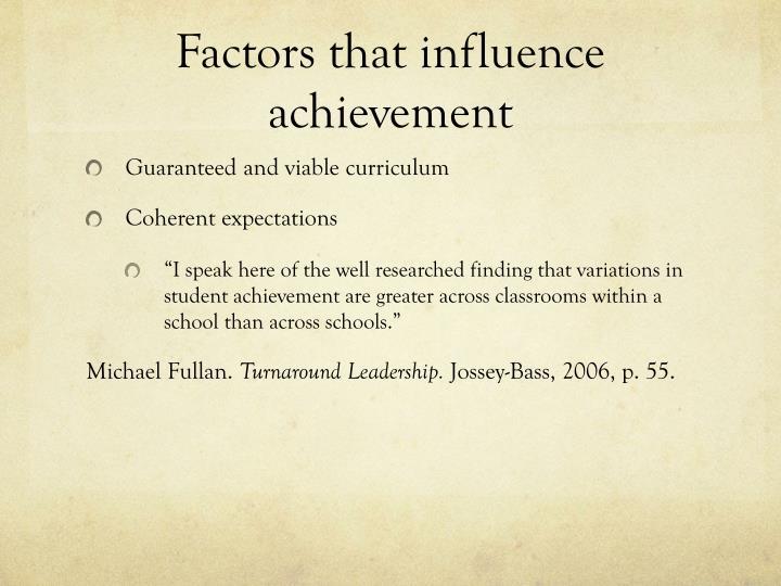 Factors that influence achievement