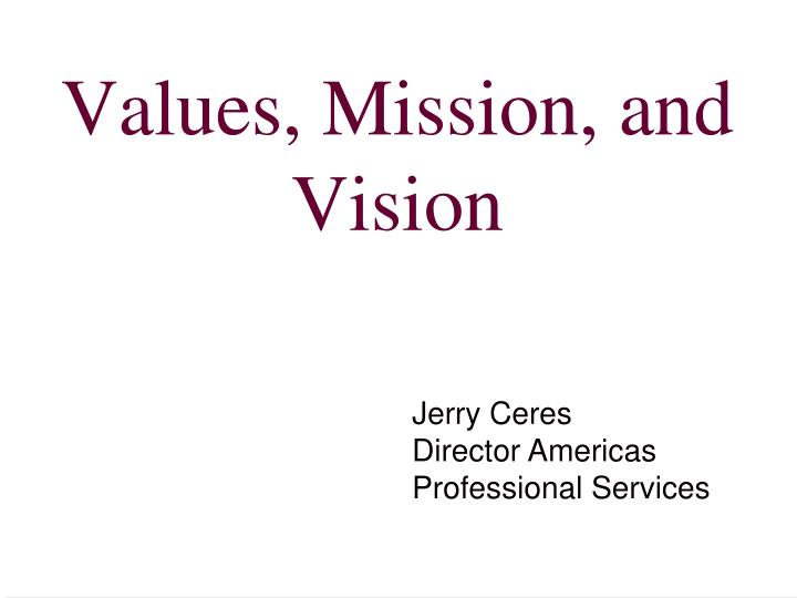 values mission and vision n.