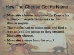how the cheese got its name