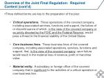 overview of the joint final regulation required content cont d