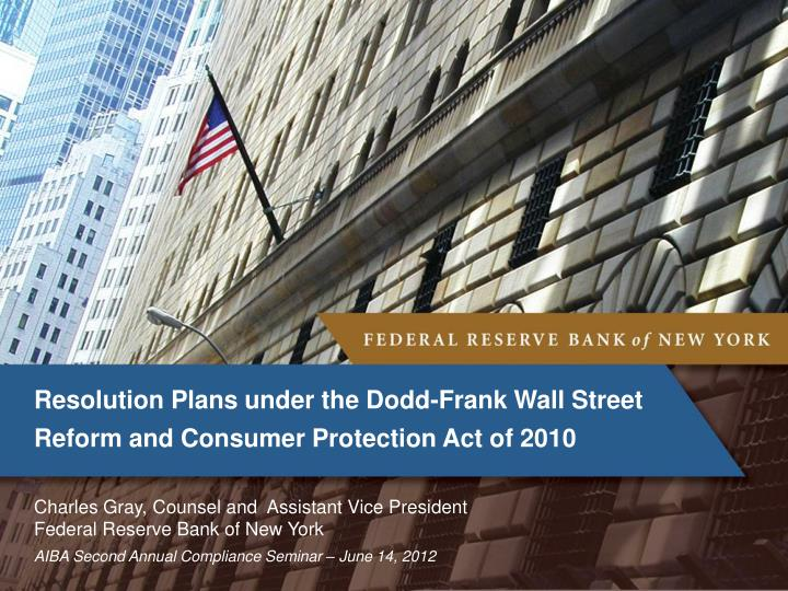 resolution plans under the dodd frank wall street reform and consumer protection act of 2010 n.