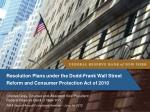 resolution plans under the dodd frank wall street reform and consumer protection act of 2010