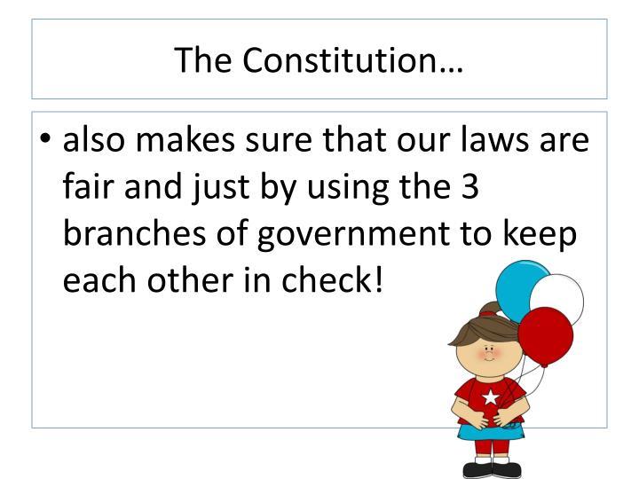The Constitution…