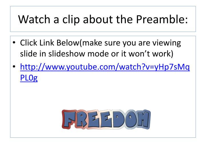 Watch a clip about the Preamble: