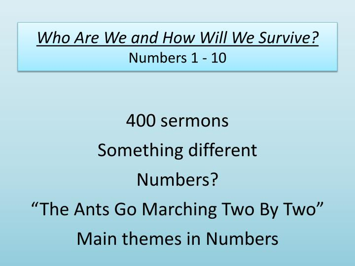 Who are we and how will we survive numbers 1 10