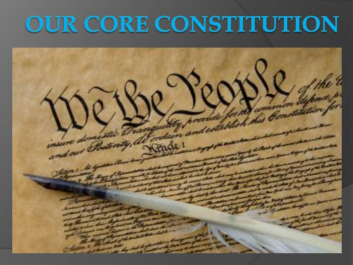 our core constitution n.