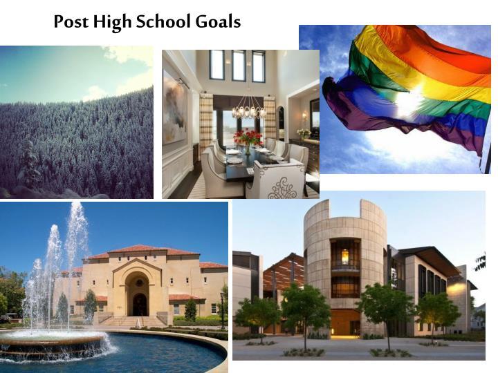 Post High School Goals