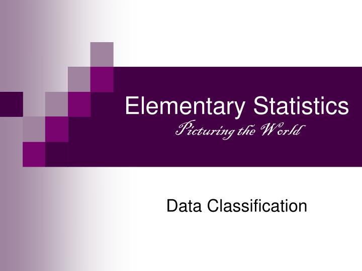elementary statistics picturing the world n.
