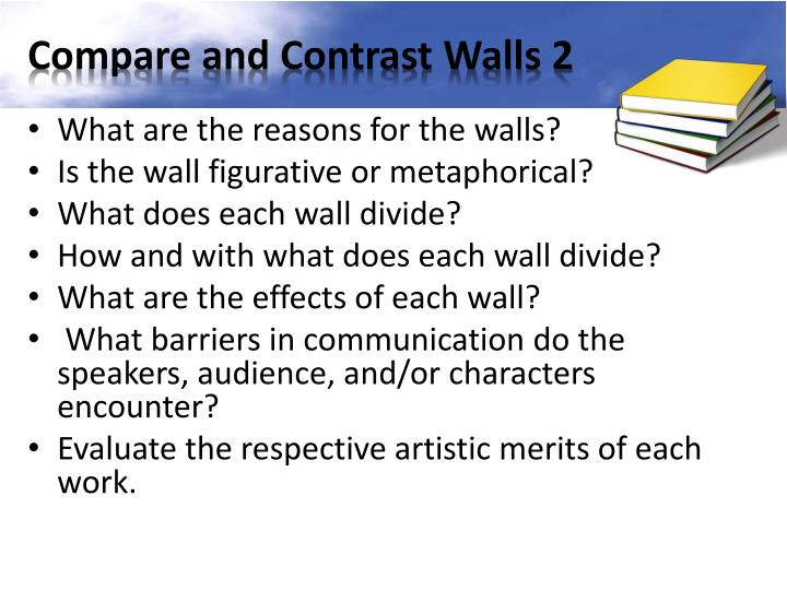 Compare and Contrast Walls 2