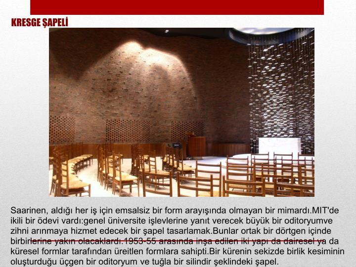 KRESGE ŞAPELİ