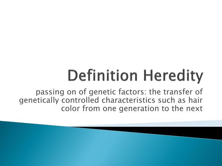 Definition heredity
