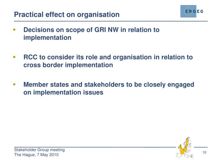Practical effect on organisation