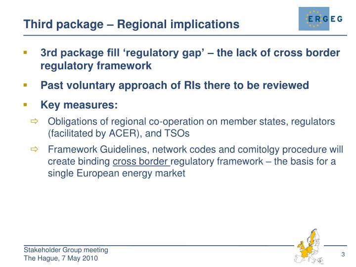 Third package – Regional implications
