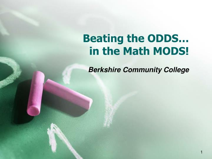 Beating the odds in the math mods