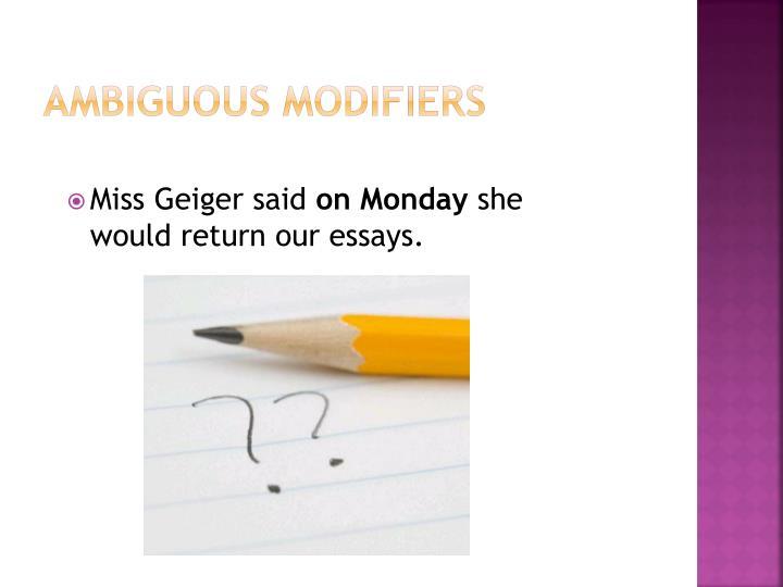 Ambiguous Modifiers