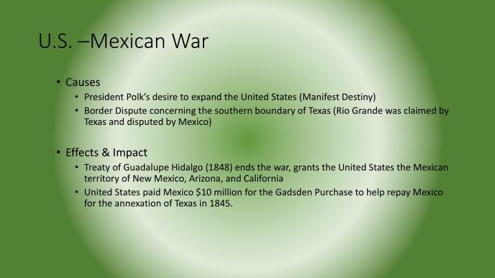 U.S. –Mexican War