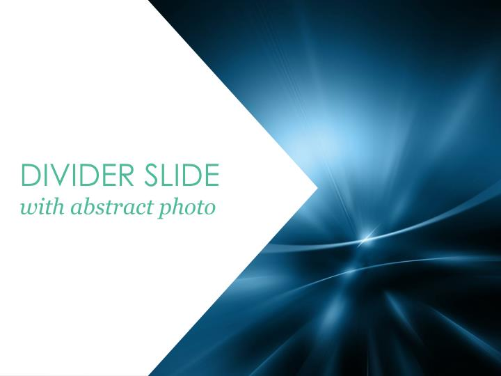 Divider slide with abstract photo