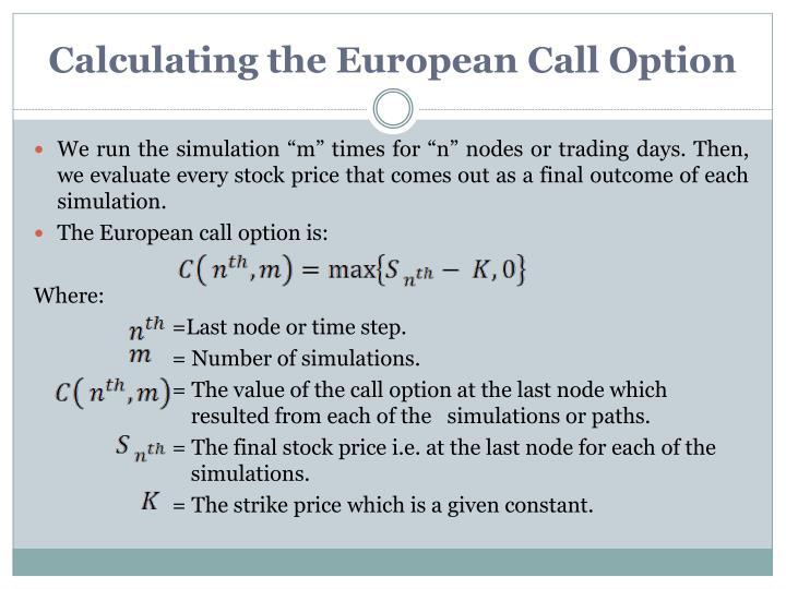 Calculating the European Call Option