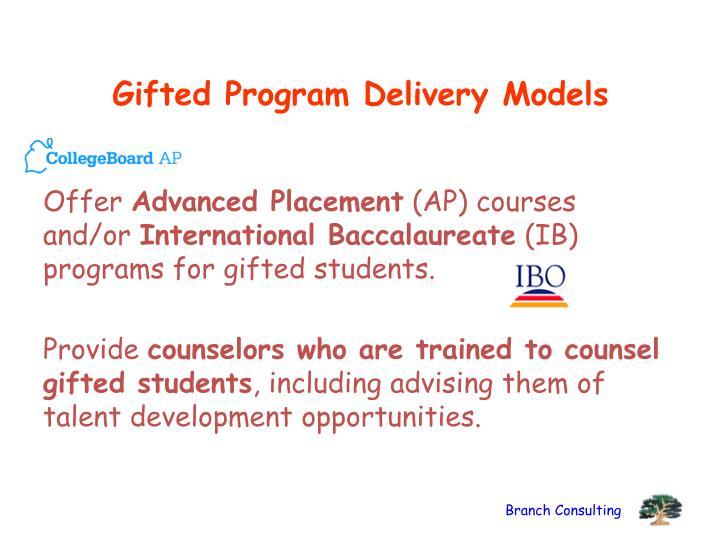 Gifted Program Delivery Models