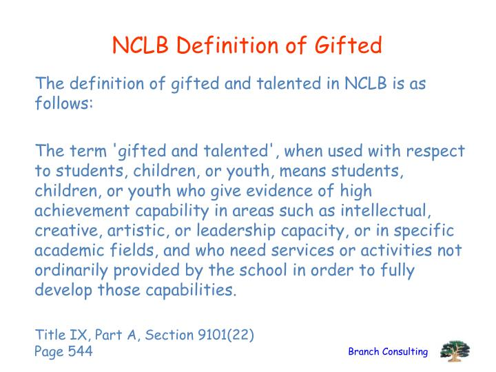 NCLB Definition of Gifted