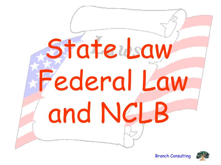 State law federal law and nclb