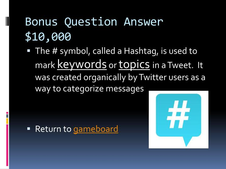 Bonus Question Answer $10,000