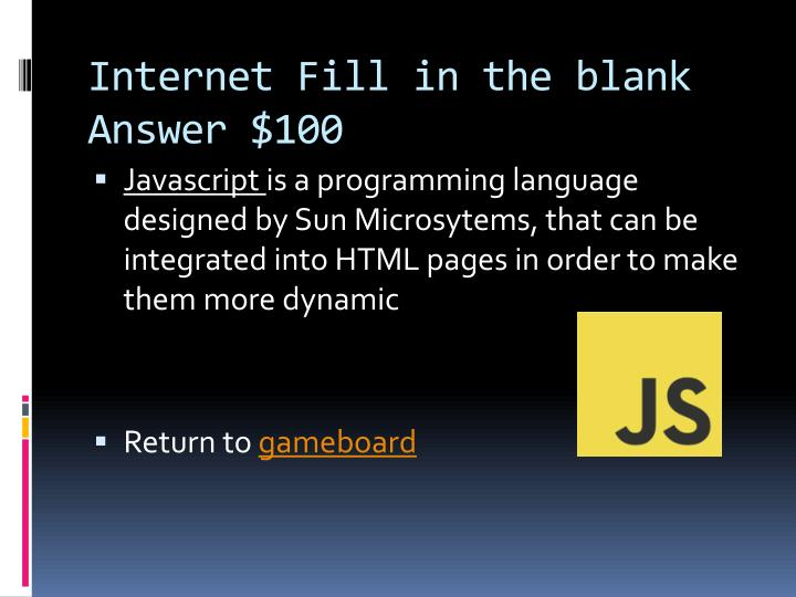 Internet Fill in the blank Answer $100