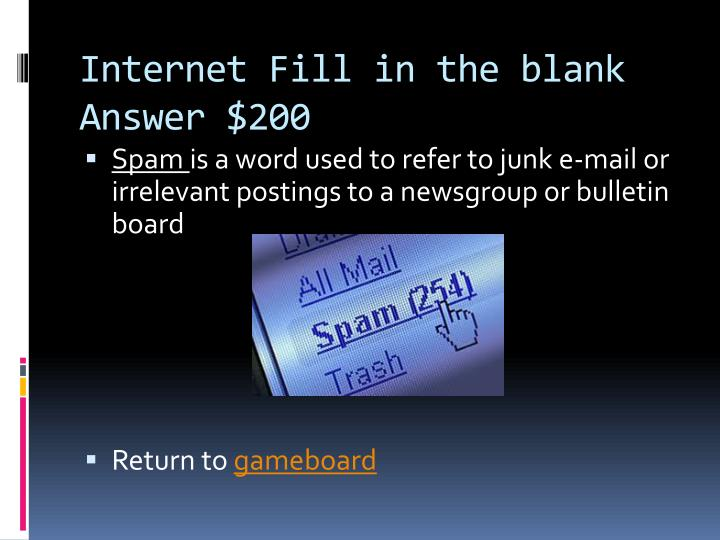 Internet Fill in the blank Answer $200