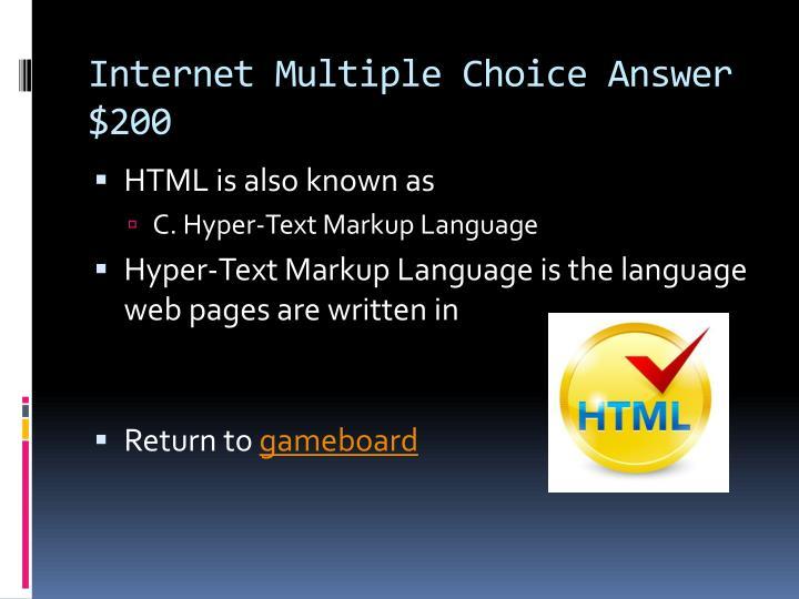 Internet Multiple Choice Answer $200