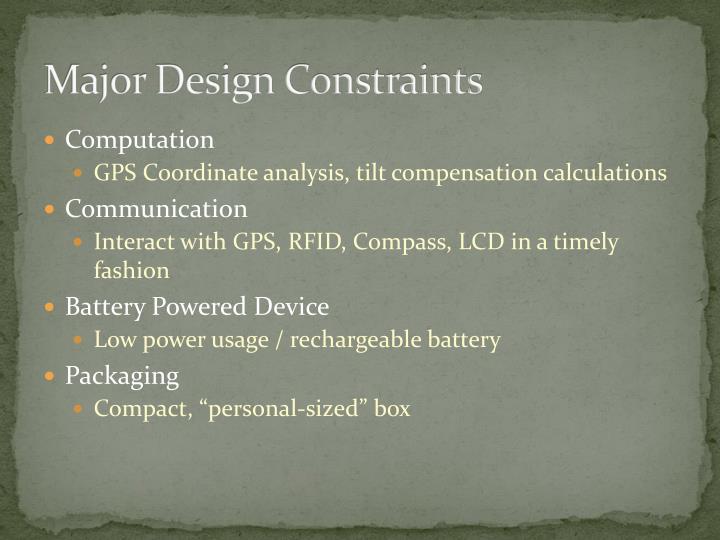 Major Design Constraints