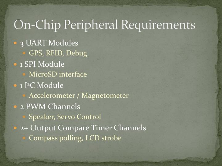 On-Chip Peripheral Requirements